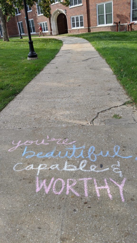 Positivity message on pathway at Columbia College, Columbia, Missouri