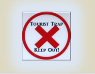 Tourist Trap - Keep Out sign