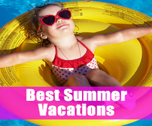Best Summer Vacations